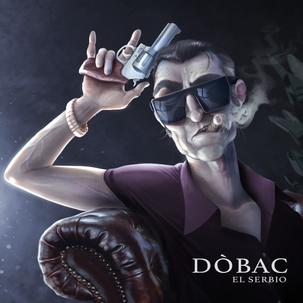 Dóbac, 'El Serbio'