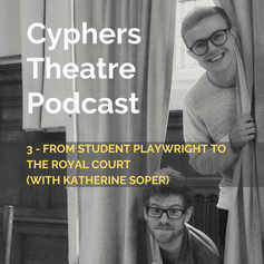 3 - From Student Playwright to the Royal