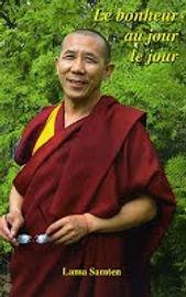 Livre: Le bonheur au jour le jour, Lama Samtem