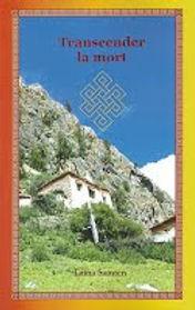 Livre: Transcender la mort de Lama Samtem