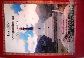 Livre: Les étapes préparatoires au Vajrayana, Lama Samtem, Centre Paramita