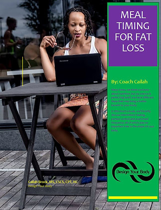 Meal Timing for Fat Loss E-book by Coach Cailah