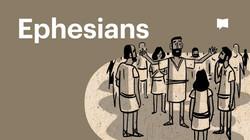 Bible Project Video | Ephesians