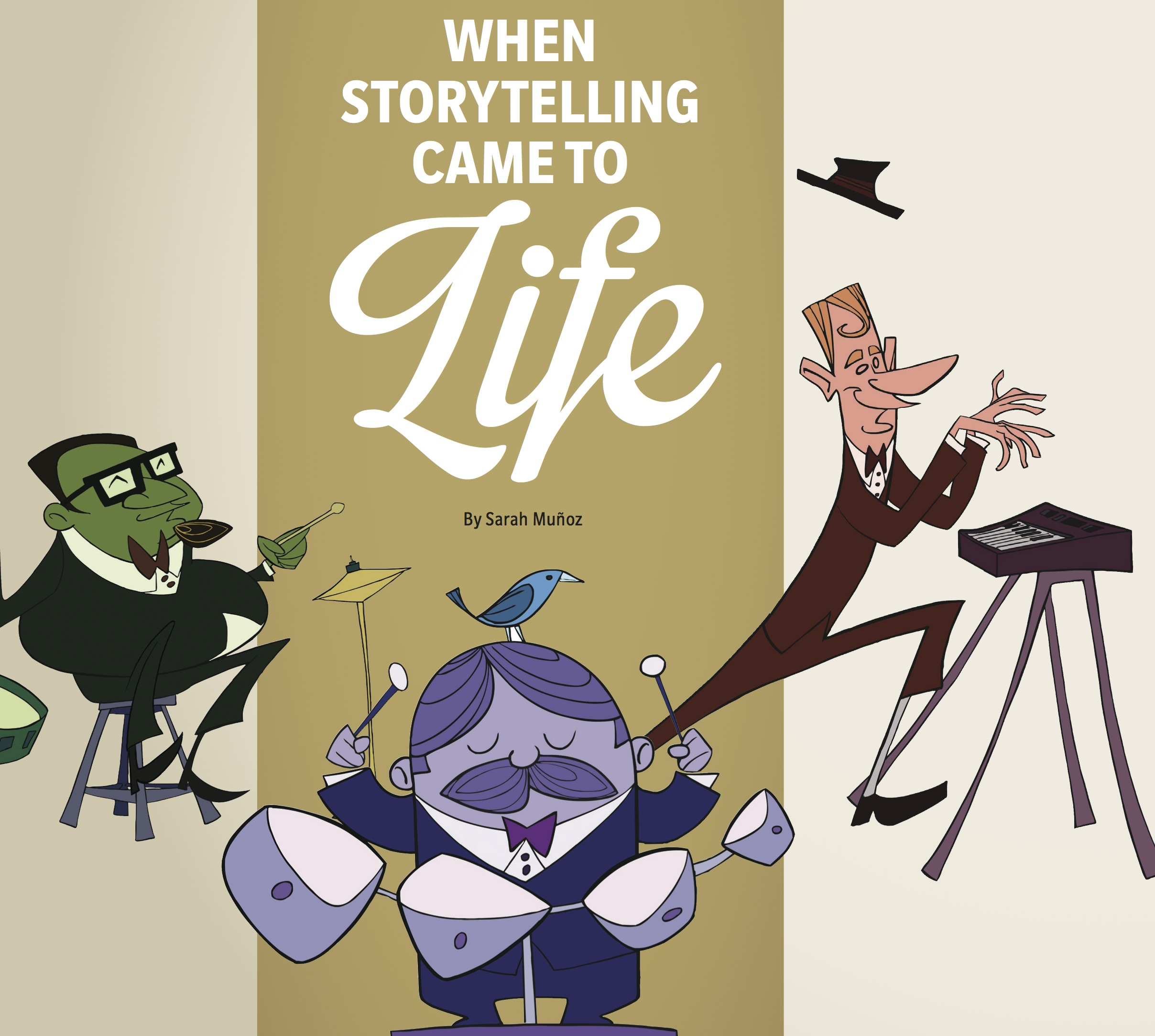 When Storytelling Came to Life