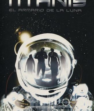 Titanis, el armario de la luna