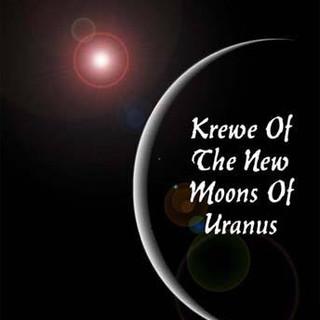 Krewe of the New Moons of Uranus
