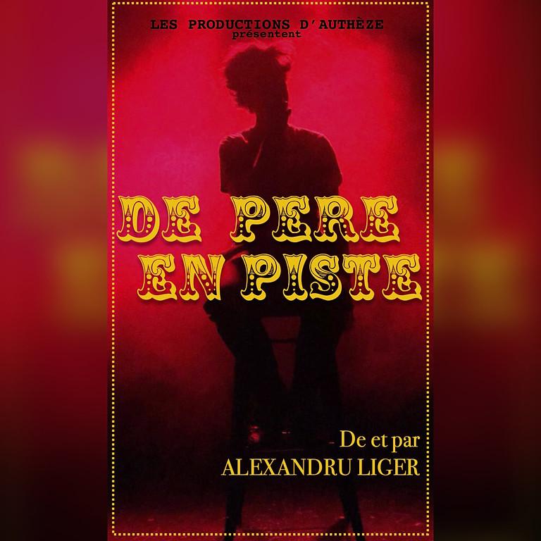 """""""DE PÈRE EN PISTE"""" de et par Alexandru Liger"""