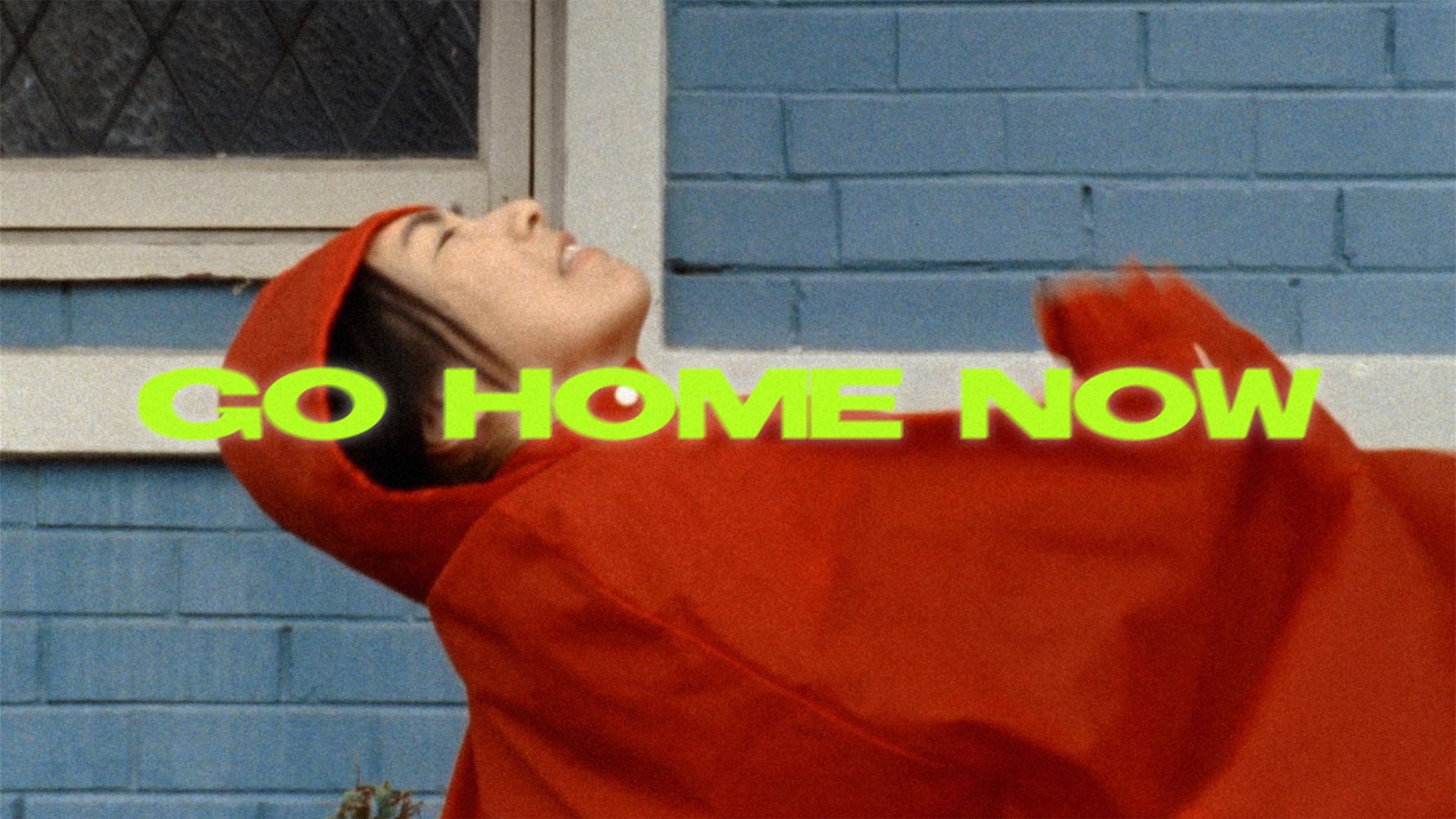 Go Home Now (2020)