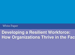 Developing a Resilient Workfoce.PNG