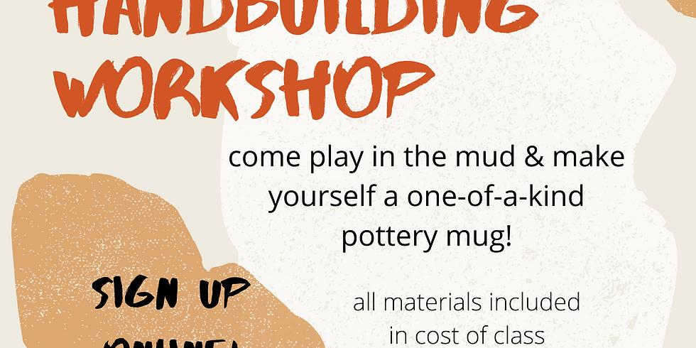 CLAY HANDBUILDING CLASS! - AUG 14  12pm