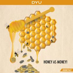 Honey = Money
