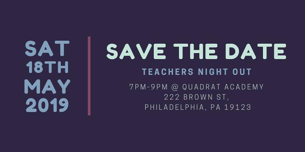 3rd Annual Teacher's Night Out
