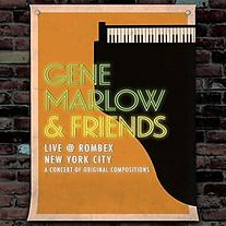 Gene Marlow & Friends LIVE @ ROMBEX NEW YORK CITY (MEII Enterprises)