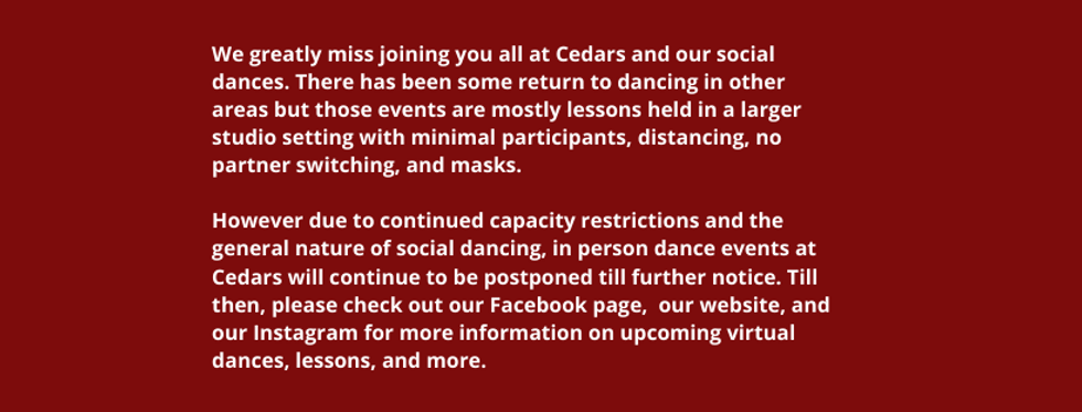 We greatly miss joining you all at Cedar