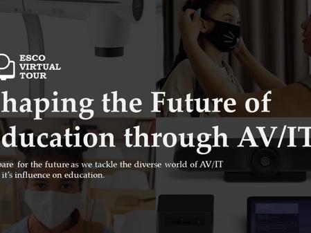 ESCO Virtual Tour: Shaping the Future of Education through AV/IT
