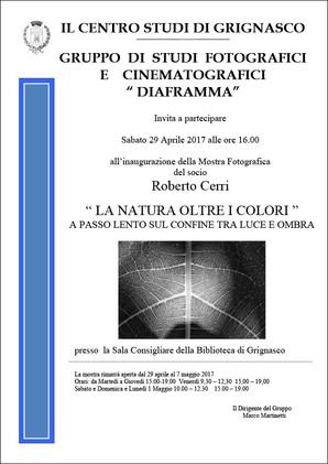 """Mostra Fotografica """"LA NATURA OLTRE I COLORI"""" di Roberto Cerri"""