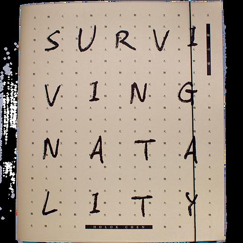 Surviving Natality by Chan Ho Lok