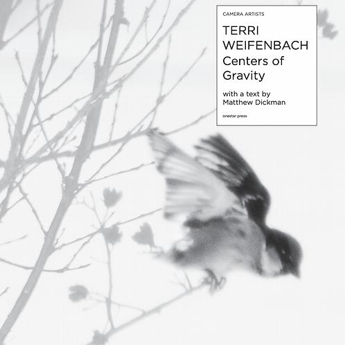 Centers of Gravity by Terri Weifenbach