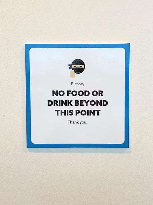 No food or drink