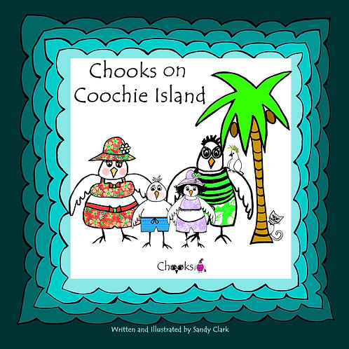 Chooks on Coochie Island (Hardcover)