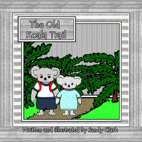 The Old Koala Trail (softcover)