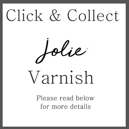 Click & Collect Jolie Varnish