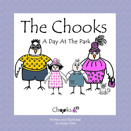 The Chooks -A Day At The Park (Soft Cover)