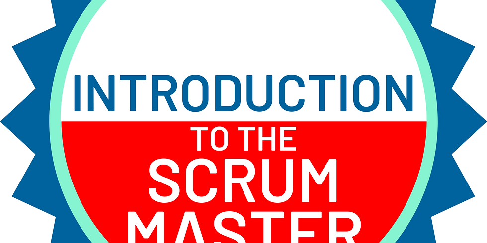 Introduction to the Scrum Master