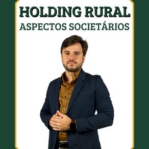 Aspectos societários das Holdings Rurais