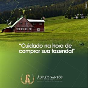 Cuidado na hora de comprar sua fazenda!
