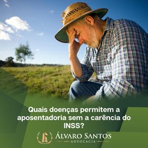 Quais doenças permitem a aposentadoria sem a carência do INSS?