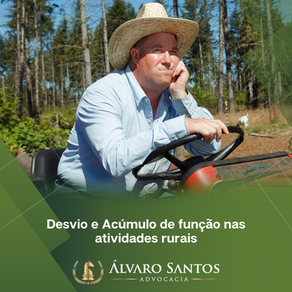 Desvio e Acúmulo de função nas atividades rurais