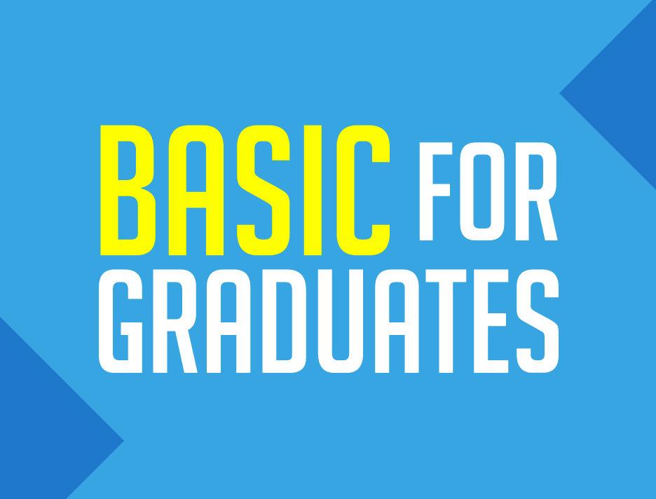 Basic for Graduates