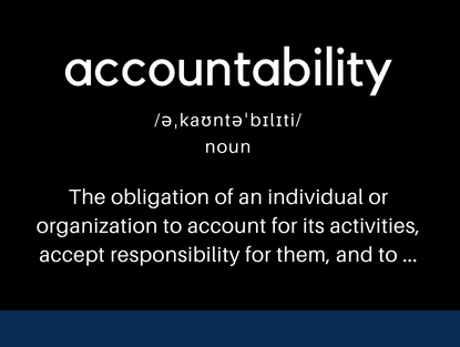 "Definition of ""Accountability"" in businessdictionary.com"