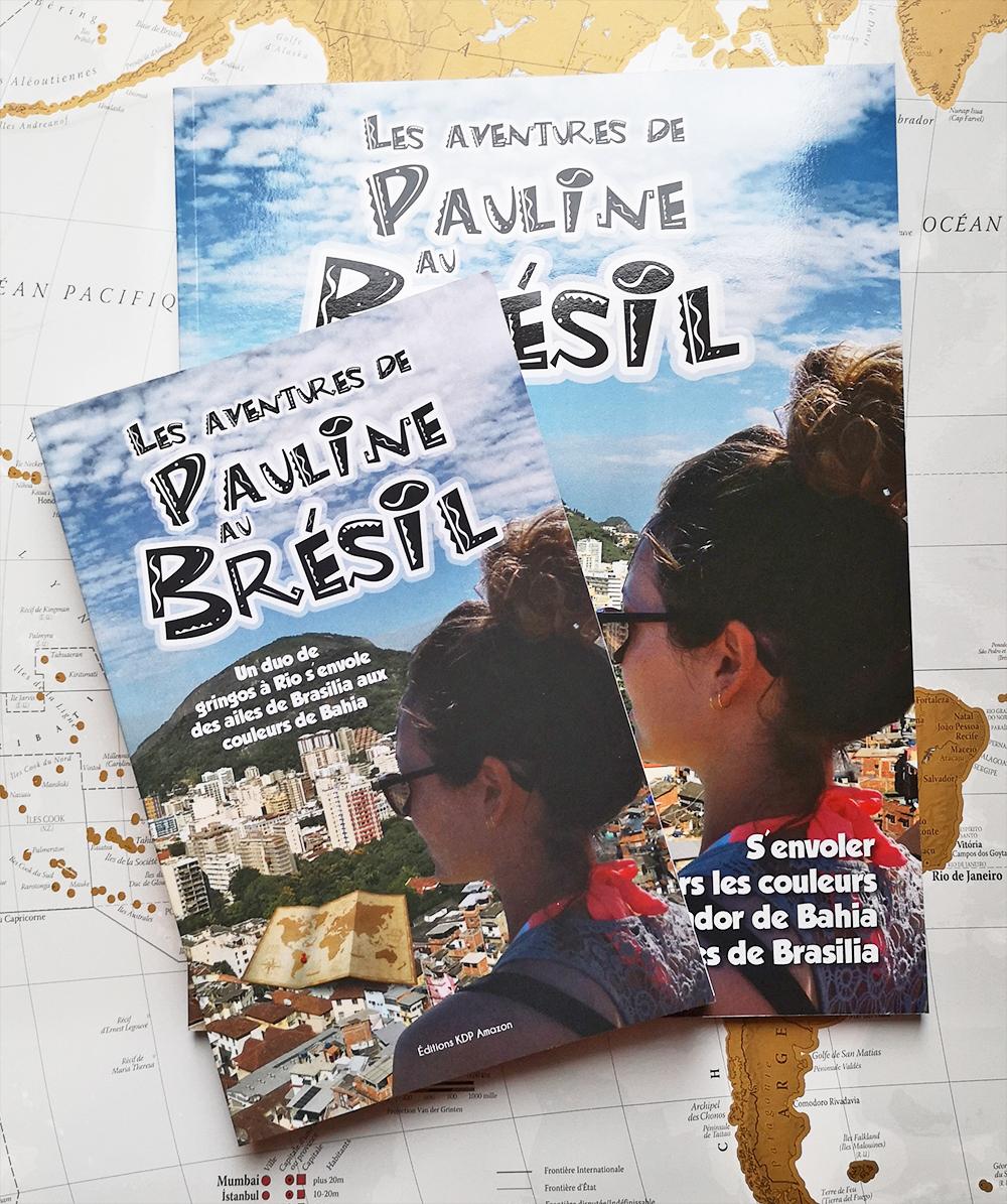 Pauline au Brésil