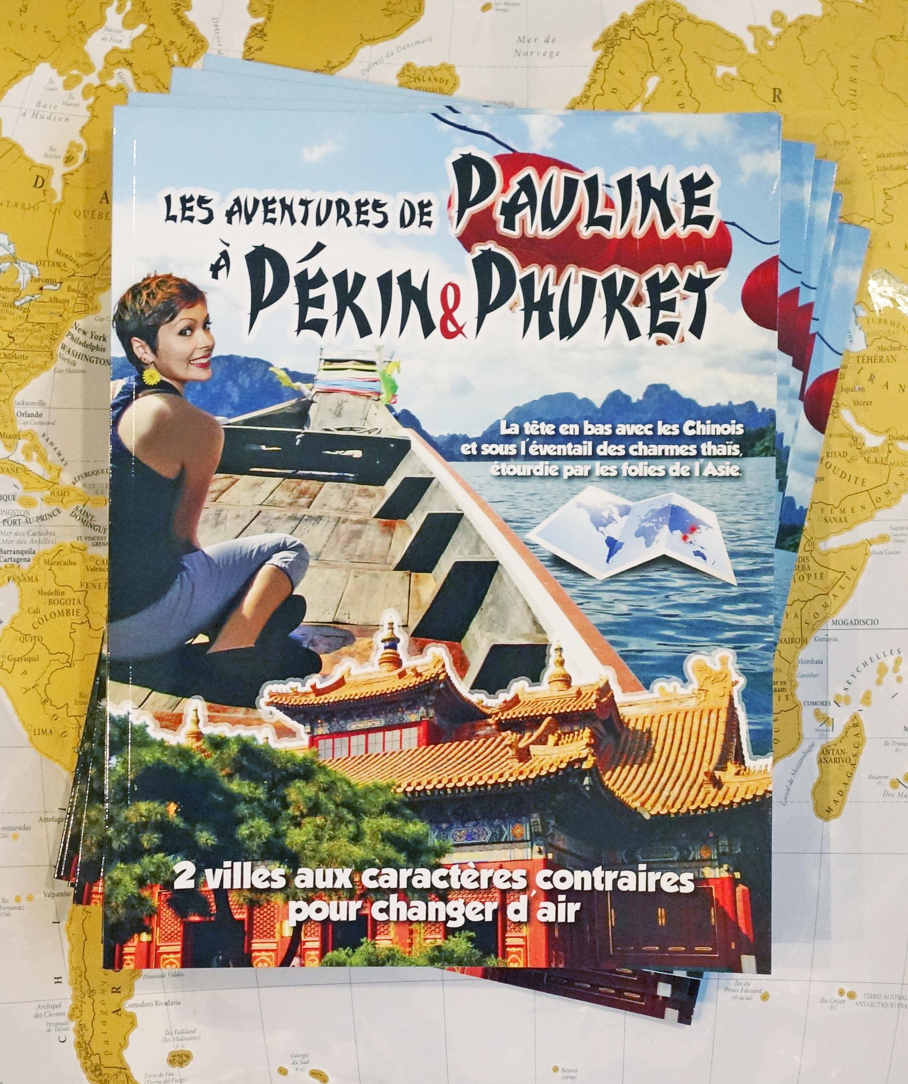 Pauline à Pékin & Phuket