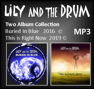 Digital Download  albums 3 & 4 by Lily and the Drum