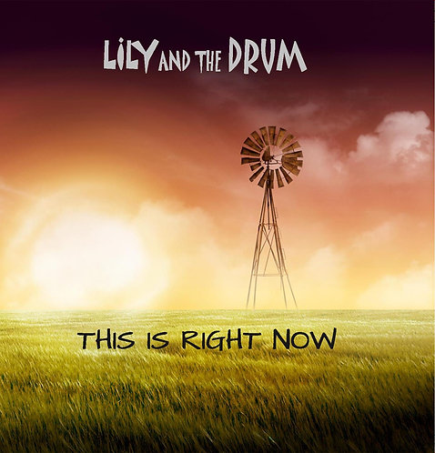 """This Is Right Now"" Current release CD Album"