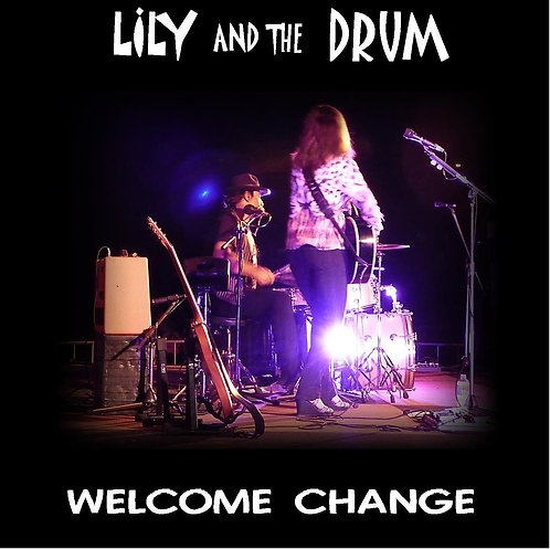 """Welcome Change"" Second Album release 2014"