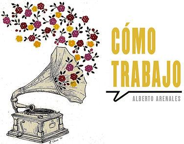 COMO TRABAJO ALBERTO ARENALES ok.jpg