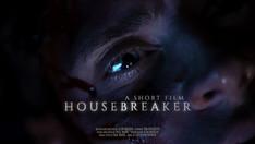 Housebreaker | Short Film