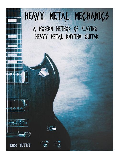 Heavy Metal Mechanics