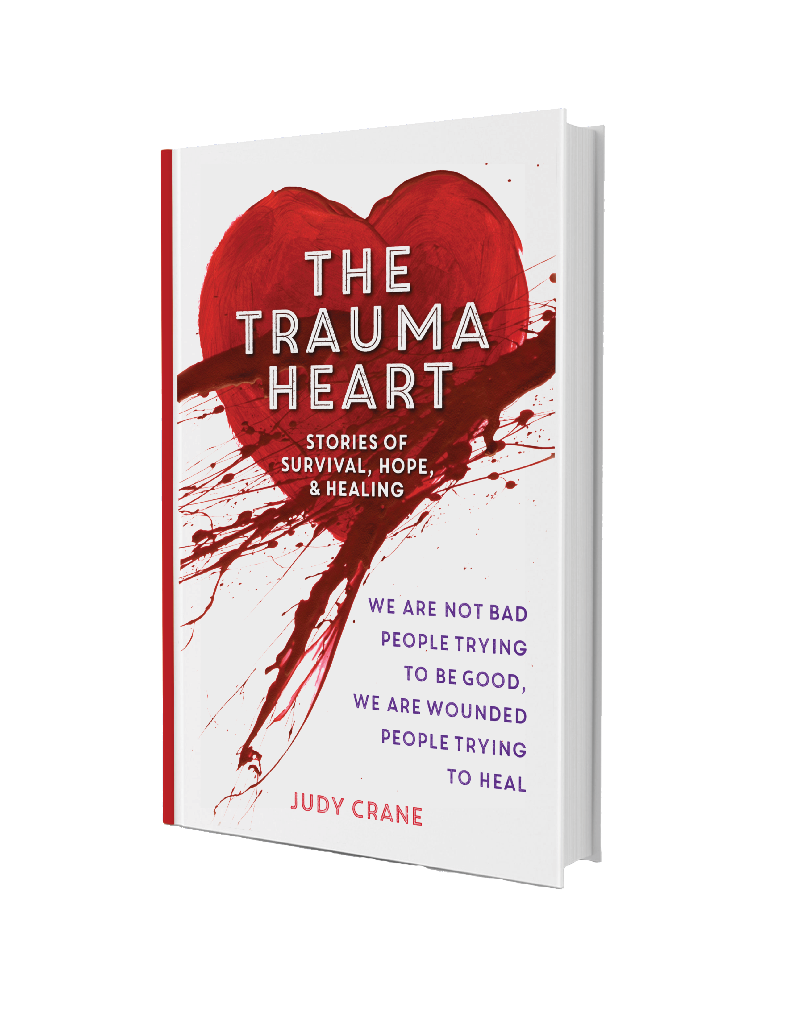 I Hope This Crane Is Just Hiding Other >> Judy Crane S Book Thetrauma Heart Is Now Available