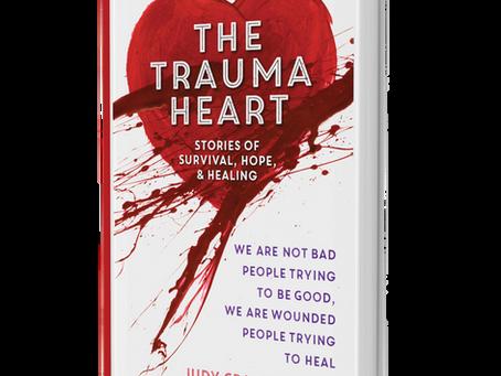 Judy Crane's Book 'TheTrauma Heart' is now available!