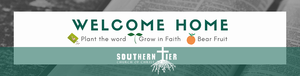 Southern Tier Church of Christ Welcome Home Banner