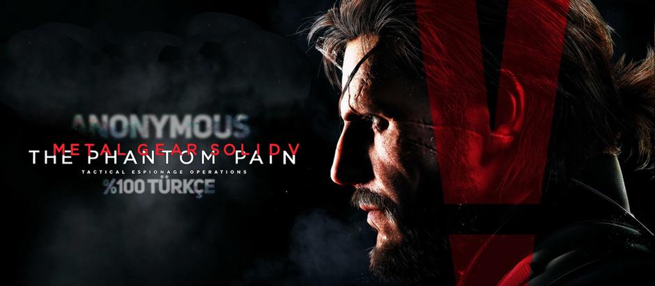 Metal Gear Solid V'in Türkçe Yaması Güncel Sürüme Uyarlandı!