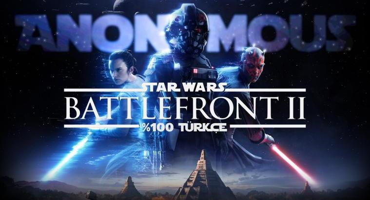 Star Wars Battlefront 2 %100 Türkçe Yama   Yayına Hazır!