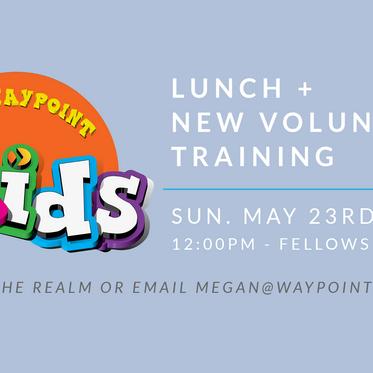 Waypoint Kids Lunch & New Volunteer Training