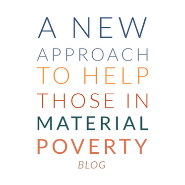 A New Approach to Help those in Material Poverty