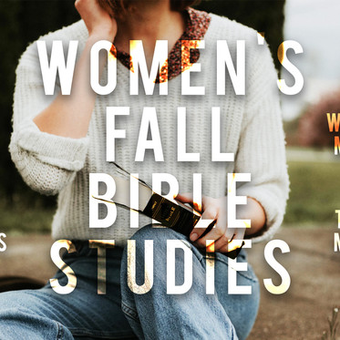 Women's Fall Bible Study Opportunities